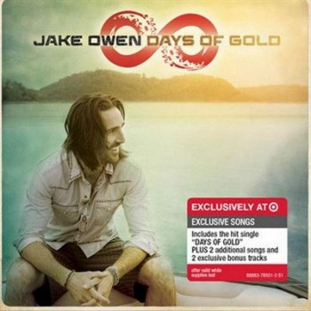 Jake Owen - Days Of Gold (Target DeluxeEdition) (2013)