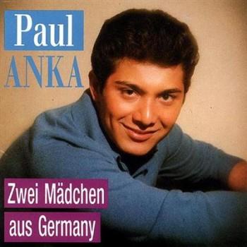 Paul Anka - Zwei Madchen Aus Germany (1992)