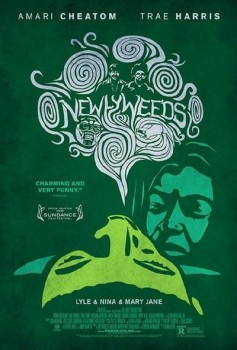 Newlyweeds (2013) WEBrip 720p AC3 XviD - MiLLENiUM :March/01/2014