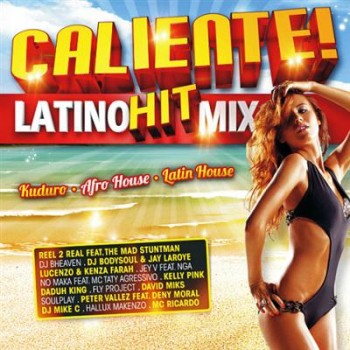 Caliente! Latino Hit Mix (2013)