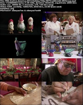 PBS - Craft in America: Holiday (2013) HDTV 720p AAC x264 - MVGroup