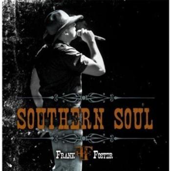 Frank Foster - Southern Soul (2013)