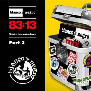 VA - Blanco Y Negro 83:13 Part 2 (2013)