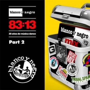 VA - Blanco Y Negro 83:13 Part 2 (2013)