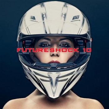 VA - Futureshock 10 (2013)