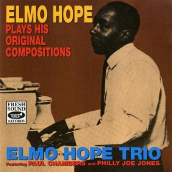 Elmo Hope - Elmo Hope Plays His Original Compositions (1961/1992)