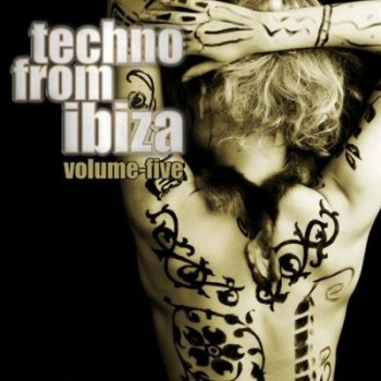 VA - Techno From Ibiza Vol.05 (2009)