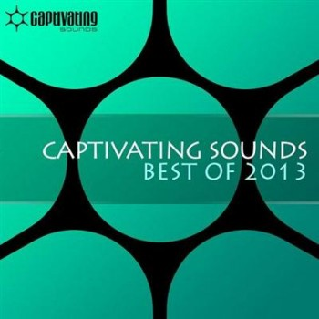 VA - Captivating Sounds: Best Of 2013 (2013)