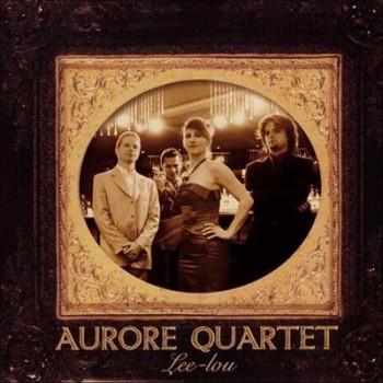 Aurore Quartet - Lee-Lou (2012)