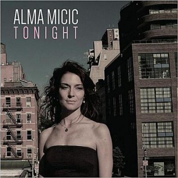 Alma Micic - Tonight (2013)