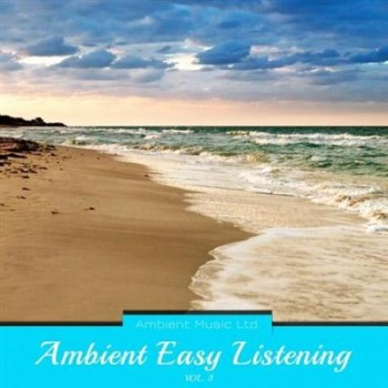 VA - Ambient Easy Listening, Vol.03 (2014)