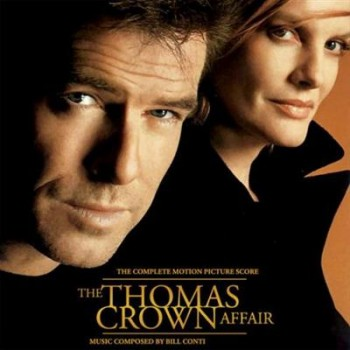 Bill Conti - The Thomas Crown Affair OST (1999) MP3 + Lossless