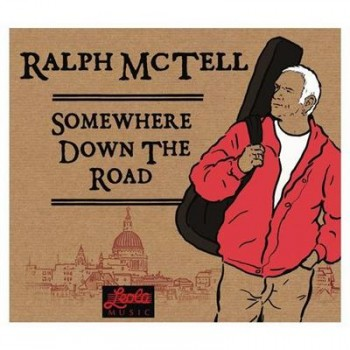 Ralph McTell - Somewhere Down The Road (2010)