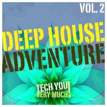 VA - Deep House Adventure, Vol. 2 (2014)