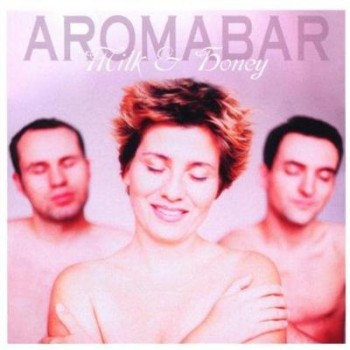 Aromabar - Milk & Honey (2001) Flac/320