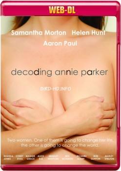Decoding Annie Parker 2013 m720p WEB-DL x264-BiRD