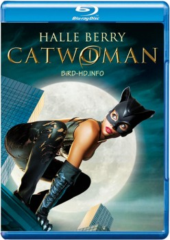 Catwoman 2004 m720p BluRay x264-BiRD