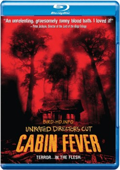 Cabin Fever 2002 m720p BluRay x264-BiRD