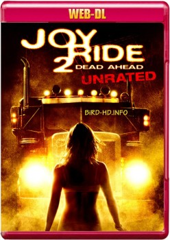 Joy Ride 2: Dead Ahead 2008 m720p WEB-DL x264-BiRD
