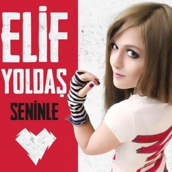 Elif Yolda� - Seninle (2014) Single Alb�m �ndir