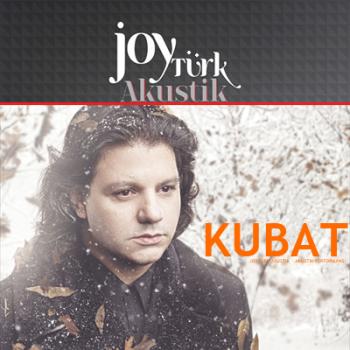 Kubat - Joyt�rk Akustik [2013] Full Alb�m �ndir
