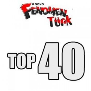 f50130377758450 Fenomen Türk Orjinal Top 40 Listesi 01 Ocak 2015 indir